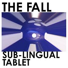 The Fall Sub Lingual Tablet